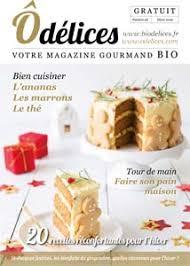 magazine cuisine gratuit magazine de cuisine odelices n 26 hiver 2016 ôdélices