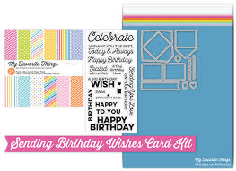 Samples Of Birthday Wishes The Day Has Arrived The Sending Birthday Wishes Card Kit Release