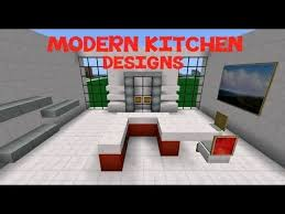 Youtube Kitchen Design Minecraft Modern Kitchen Designs Kitchen Design Ideas