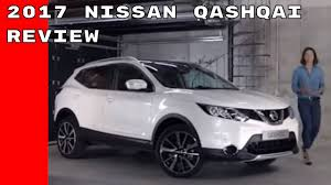 nissan qashqai 2017 nissan qashqai features options and review youtube