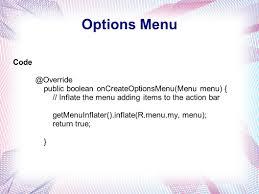 android oncreateoptionsmenu bar bar contains logo application name options menu
