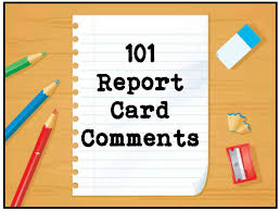 how to write a good report paper 101 report card comments to use now scholastic 101 report card comments to use now