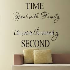 removable wall stickers quotes time spent with family is worth