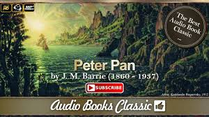 audiobook peter pan by j m barrie audiobooks classic 2 youtube