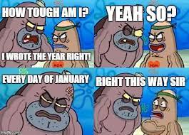 How Tough Am I Meme - how tough are you meme imgflip