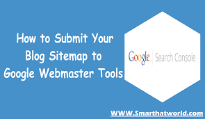 Sitemap Blog How To Submit Your Blog Sitemap To Google Webmaster Tools Smart