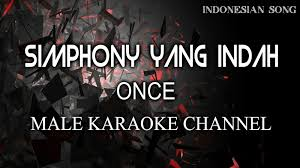 download lagu dewa 19 simponi yang indah mp3 once simphony yang indah best karaoke version hq audio youtube