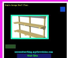 garage shelves braces 142418 woodworking plans and projects