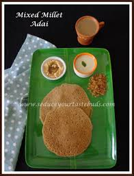 millet cuisine mixed millet adai recipe your tastebuds
