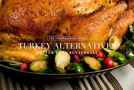 5 thanksgiving turkey alternatives gear patrol