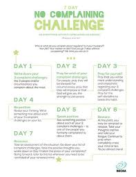 Challenge Explication 7 Day No Complaining Challenge Personal Development Positivity