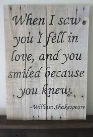 wedding quotes shakespeare favorite quotes displayed on signs you ll want to for your