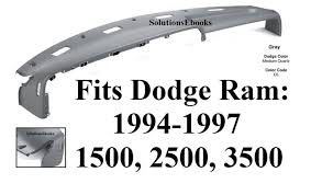 dashboard dodge ram 1500 replacement replacement dashboard dodge ram 1500 28 images 1994 1997 color