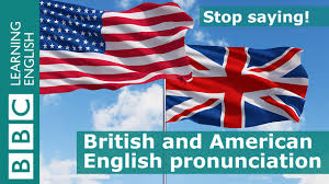 british and american english pronunciation stop saying youtube