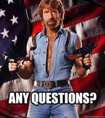 Any Questions Meme - chuck norris any questions memes quickmeme