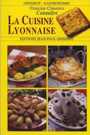 la cuisine lyonnaise connaître la cuisine lyonnaise arts de la table poche vie