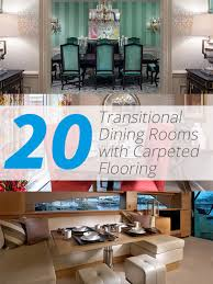 Transitional Dining Rooms With Carpeted Flooring Home Design - Carpet in dining room