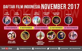 list film romantis indonesia terbaru daftar film indonesia tayang november 2017 bookmyshow indonesia blog