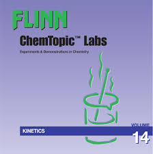 flinn chemtopic labs u2014kinetics volume 14