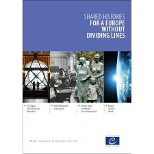 Shared History Council Of Europe Shared Histories For A Europe Without Dividing Lines Council Of