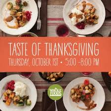 taste of thanksgiving at whole foods west end business improvement