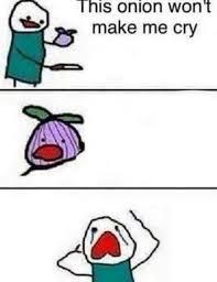 Cry Meme - onion cry meme memetemplatesofficial