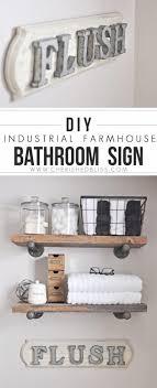 do it yourself bathroom ideas diy bathroom decor ideas industrial farmhouse bathroom sign cool