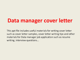 datamanagercoverletter 140228002707 phpapp02 thumbnail 4 jpg cb u003d1393547269