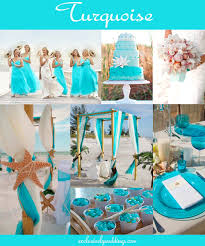 how to choose wedding colors the 10 all time most popular wedding colors turquoise weddings