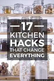 17 kitchen hacks that change everything cleaning kitchens and