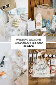 welcome bags for wedding wedding welcome bags guide 5 tips and 25 ideas weddingomania