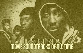 the 25 best hip hop movie soundtracks of all time complex