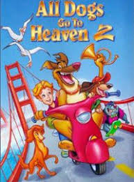 watch all dogs go to heaven online free putlocker watch all dogs go to heaven 2 online free kisscartoon