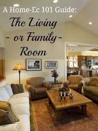 Living Room And Family Room by Living Room Or Family Room A Home Ec 101 Guide Home Ec 101