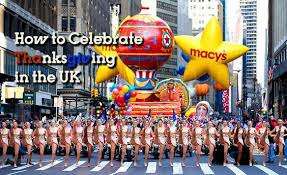 celebrating thanksgiving in the uk may seem impossible at