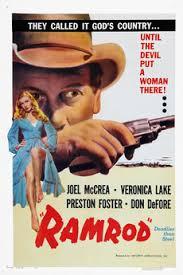 film de cowboy ramrod 1947 directed by andré de toth reviews film cast