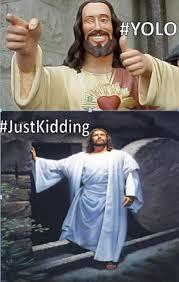 Jesus Easter Meme - yolo jesus yolo know your meme