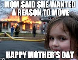 Meme Mothers Day - 20 sweet happy mother s day memes sayingimages com