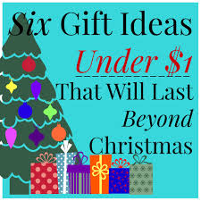 six gift ideas under 1 that will last beyond christmas the