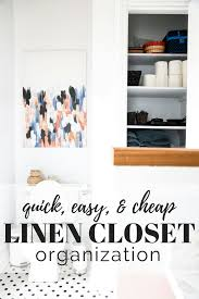 Organizing A Closet by Organizing The Linen Closet Love U0026 Renovations