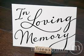 wedding memorial sign in loving memory wedding memorial sign diagonal style