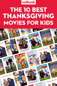 thanksgiving comedy movies 8 best thanksgiving movies for kids family friendly movies to