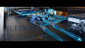 Custom Built Computer Desks Custom Gaming Pc Desk Case Youtube Diy Photos Hd Moksedesign