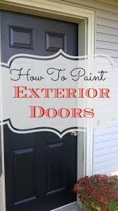 Paint For Doors Exterior Diy How To Paint Exterior Doors Nest Of Bliss Wax Paper
