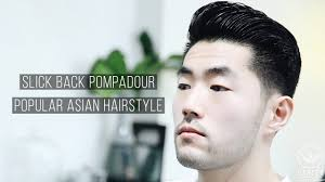slick back pompadour popular asian hairstyle cool hair for men