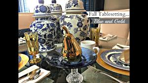 Gold Table Setting by New Interior Design Blue U0026 Gold Fall Table Setting Option 2