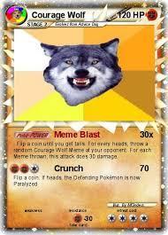 pok礬mon courage wolf 2 2 meme blast my pokemon card