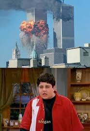 Megan Meme - megan september 11th 2001 attacks know your meme