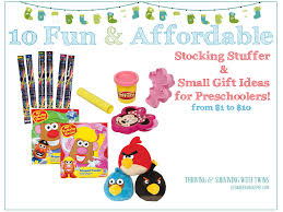 Stocking Ideas by 10 Affordable Stocking Stuffer Ideas For Preschoolers
