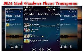 bbm mod wp windows phone transparant bbm mod